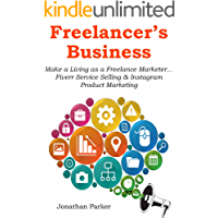FREELANCER'S BUSINESS: Make a Living as a Freelance Marketer… Fiverr Service Selling & Instagram Product Marketing