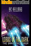 Lords of the Dark: A Darkspace Saga Novella