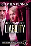 Accomplice Liability: David Brunelle Legal Thriller #7