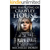 The Haunting of Crawley House (The Hauntings Of Kingston Book 1) book cover