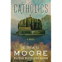 Catholics: A Novel