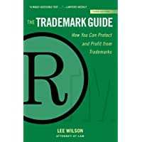 The Trademark Guide: How You Can Protect and Profit from Trademarks (Third Edition) (Allworth Intellectual Property Made…