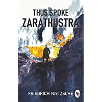 Thus Spoke Zarathustra Friedrich Nietzsche