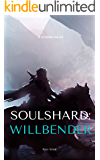 Soulshard: Willbender (Real Fantasy Online Book 1)