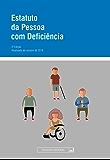 Estatuto da Pessoa com Deficiência: Atualizada até outubro de 2016 (Legislação coletânea)