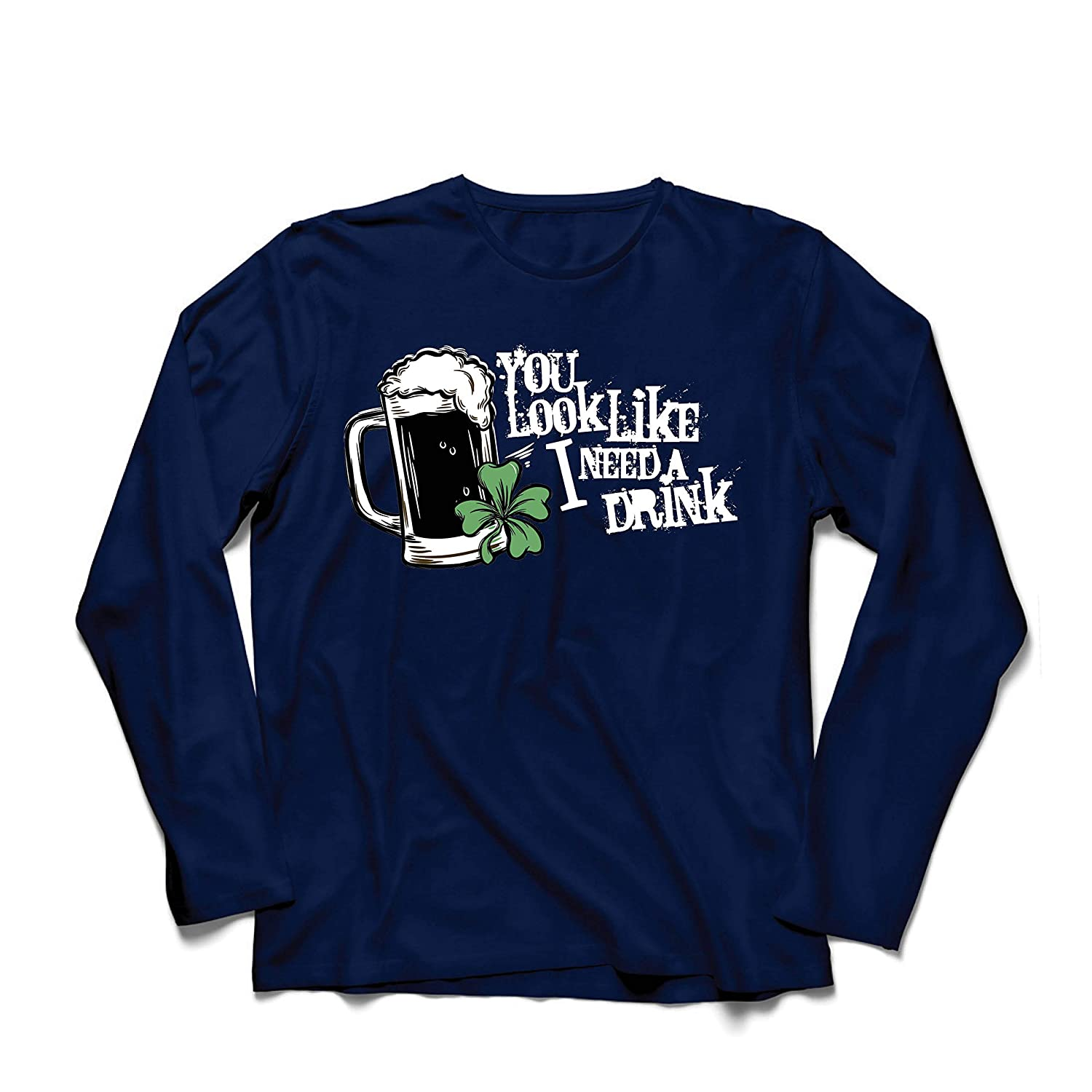 lepni.me Men/'s T-Shirt You Look Like I Need a Drink St Patricks Day Sayings