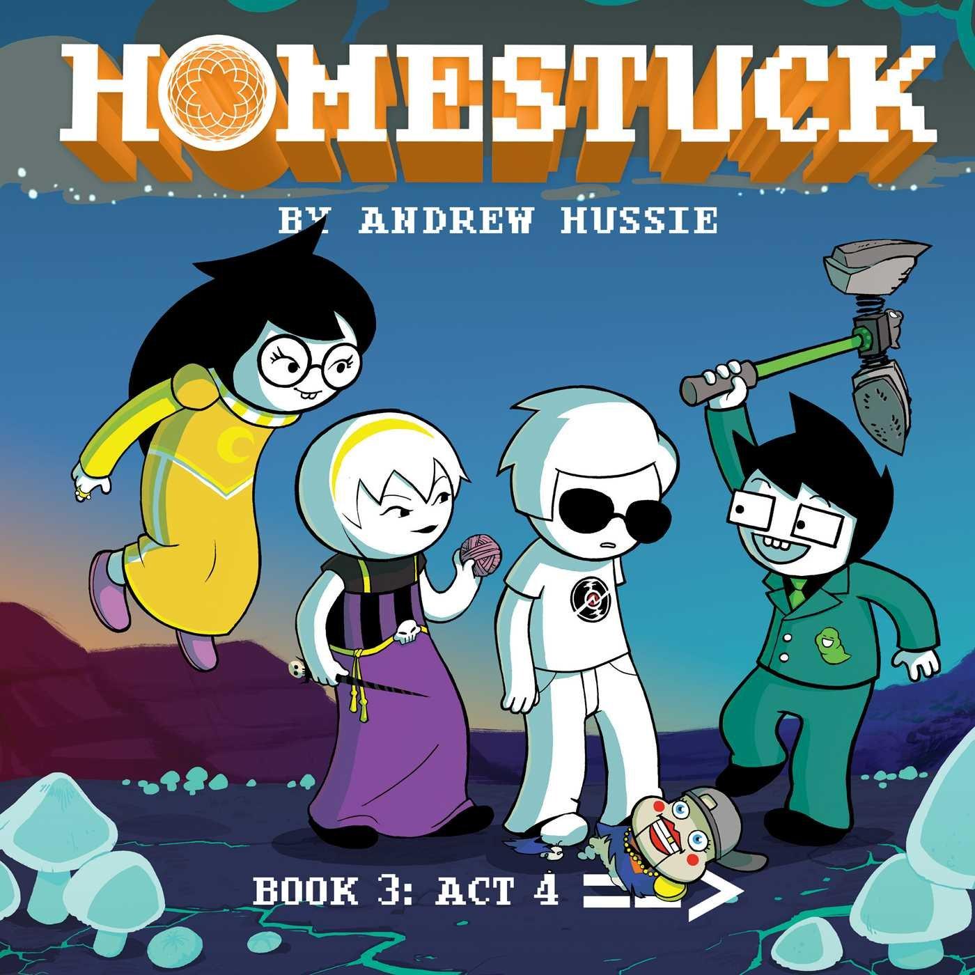 Homestuck: Book 3: Act 4 (3): Andrew Hussie: 9781421599410