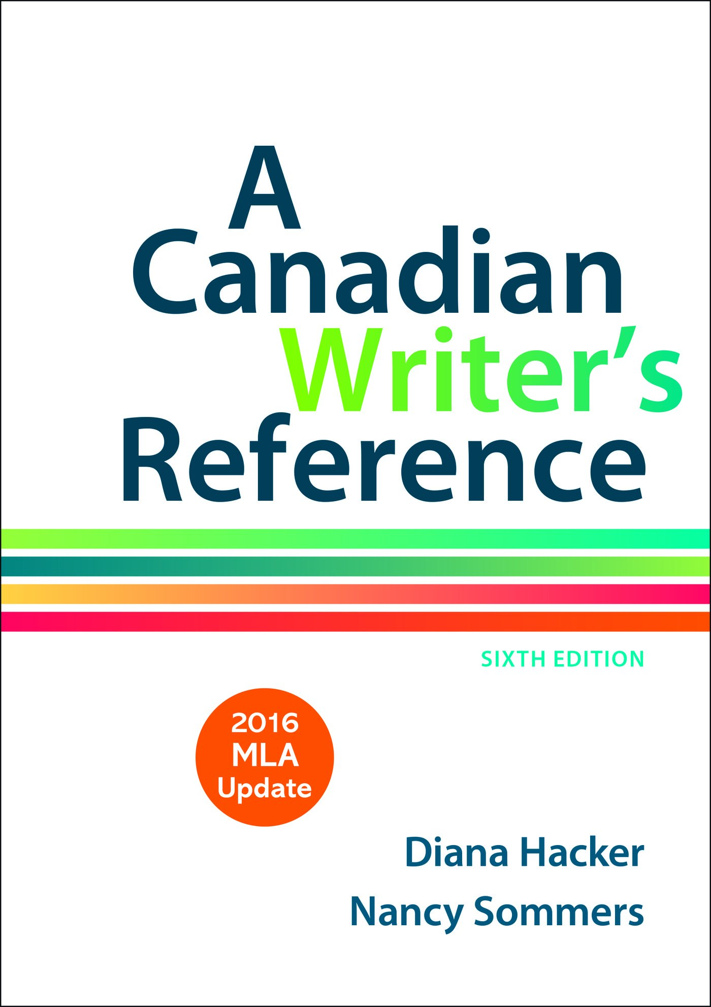 A Canadian Writer's Reference with 2016 MLA Update Spiral-bound – Jun 25  2016