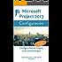 Microsoft Project 2013, Configuración: Configura bien el Project, evita contratiempos (Administrando Proyectos con Microsoft Project)