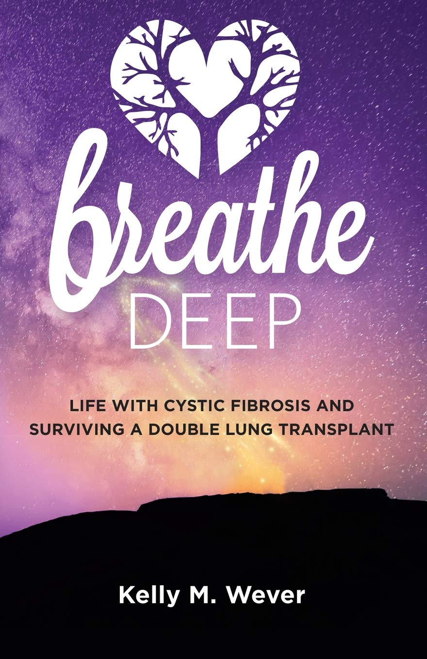 Breathe Deep: Life with Cystic Fibrosis and