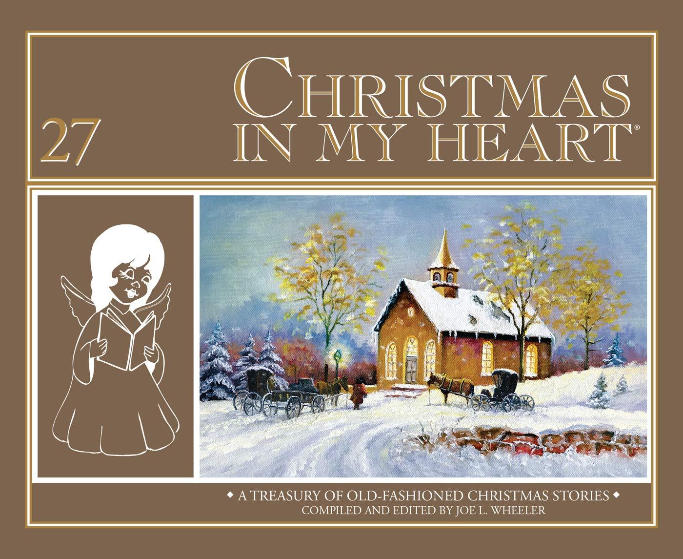 Christmas In My Heart Book 27: Joe L. Wheeler: 9780816362684: Amazon.com:  Books