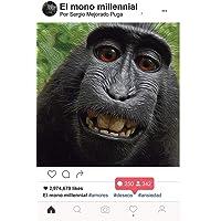 El Mono Millennial