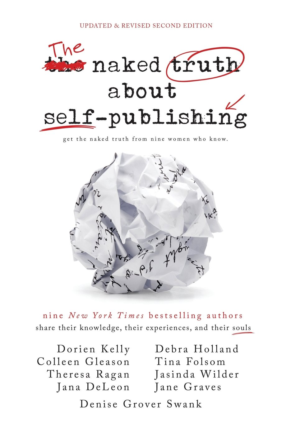 The Naked Truth About Selfpublishing: Updated & Revised Second Edition:  Jana Deleon, Tina Folsom, Colleen Gleason, Jane Graves, Debra Holland,  Dorien Kelly