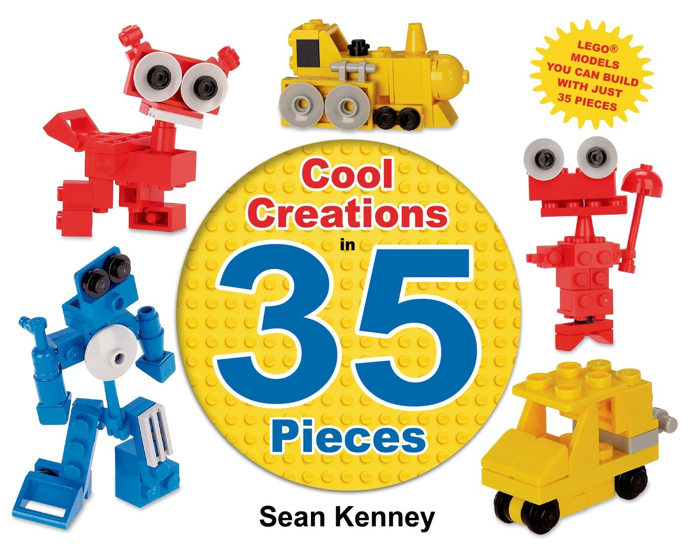 Cool Creations in 35 Pieces: Sean Kenney: 9780805096927: Amazon ...