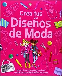 623ccb4ee Crea tus diseños de moda  Maniquís de pasarela y modelos creativos para  diseñadores de moda Actividades y destrezas  Amazon.es  María Jesús García  González  ...