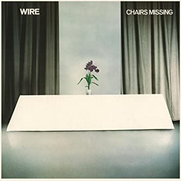WIRE - Chairs Missing (Deluxe) - Amazon.com Music