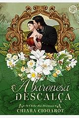A Baronesa Descalça (Coleção O Clube dos Devassos) eBook Kindle