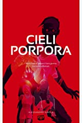 Cieli Porpora (Italian Edition) Kindle Edition