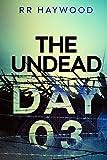 The Undead. Day Three: Volume 3