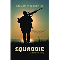 Squaddie: A Soldier's Story