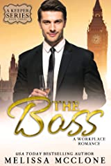 The Boss: A Workplace Romance (A Keeper Series Book 3) Kindle Edition