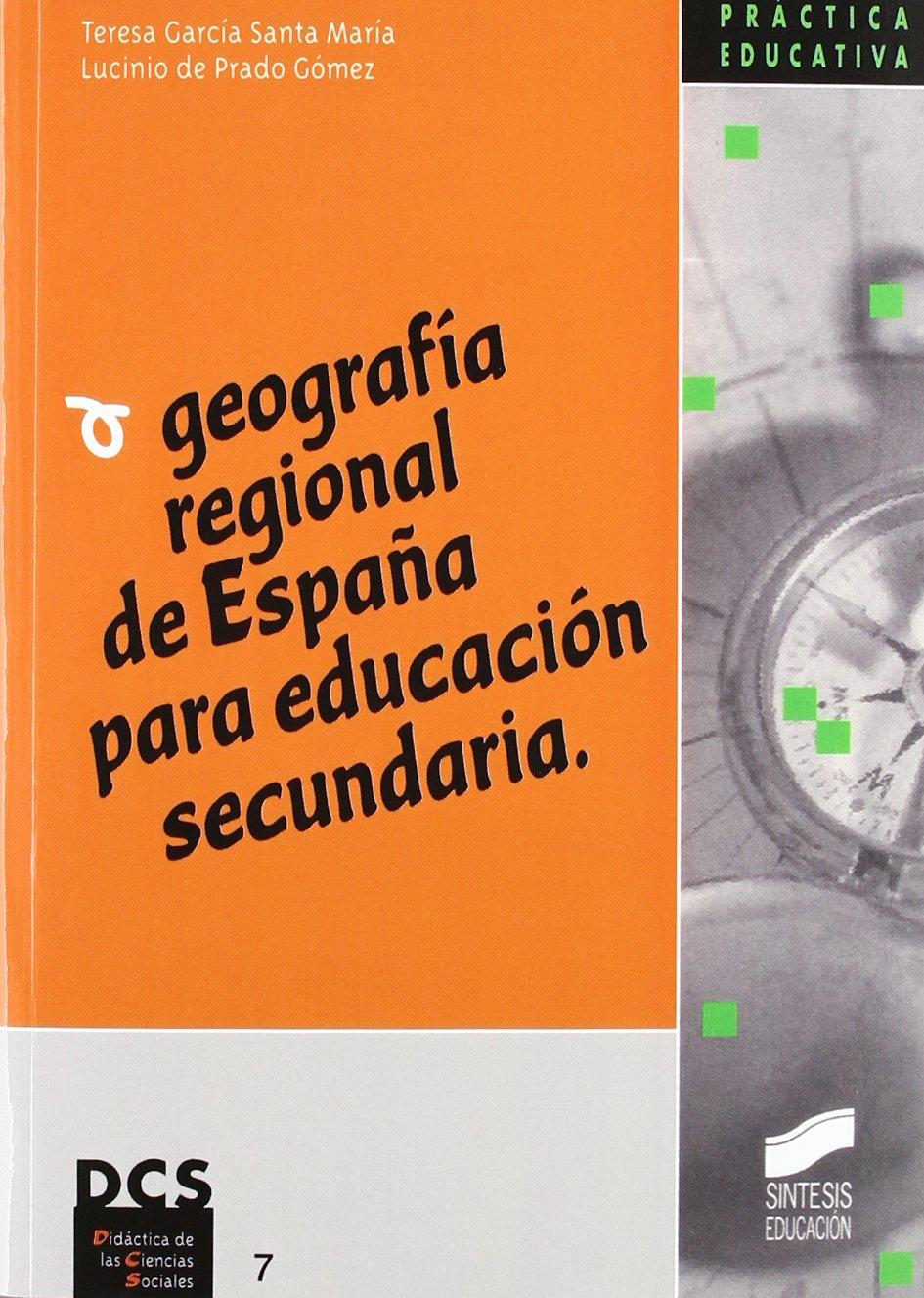 Geografía regional de España para Educación Secundaria: 67 ...