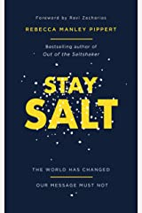 Stay Salt: The World Has Changed: Our Message Must Not Kindle Edition