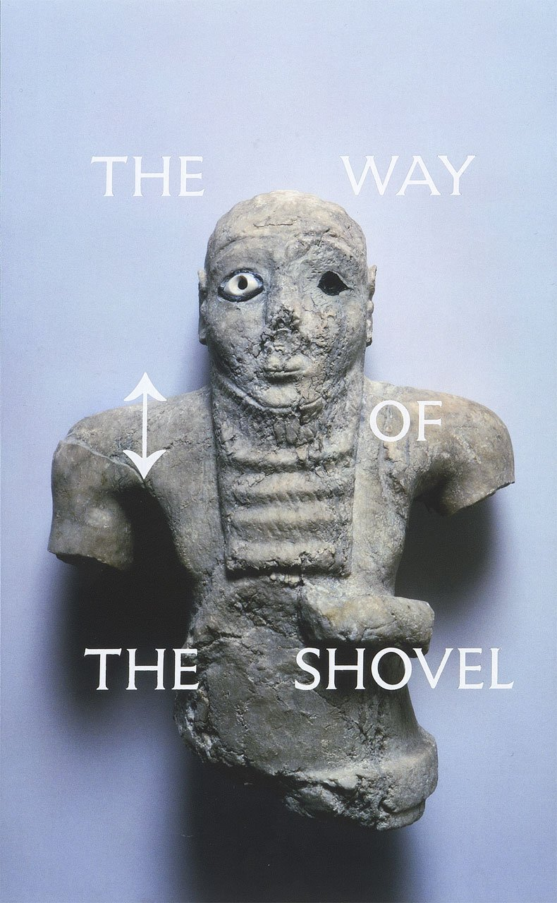 The Way of the Shovel: On the Archaeological Imaginary in Art (Museum of Contemporary Art, Chicago: Exhibition Catalogues) ebook