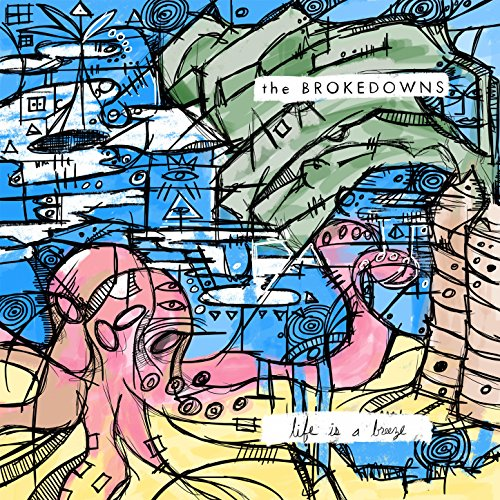 life is a breeze by the brokedowns on amazon music amazon com