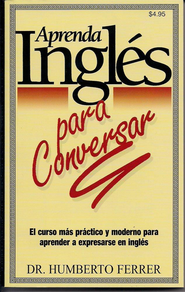 Aprenda Ingles Para Conversar: Amazon.es: Humberto Ferrer ...