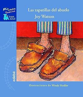 Zapatillas Del Abuelo, La