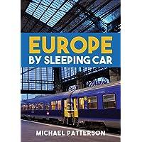 Europe by Sleeping Car [Idioma Inglés]