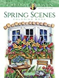 CREATIVE HAVEN SPRING SCENES C (Creative Haven Coloring Books)