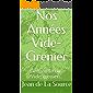 Nos Années Vide-Grenier: Vie de famille ou... Vide-grenier... (Jean de La Source) (French Edition)