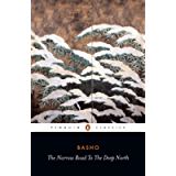 The Narrow Road to the Deep North and Other Travel Sketches (Classics)