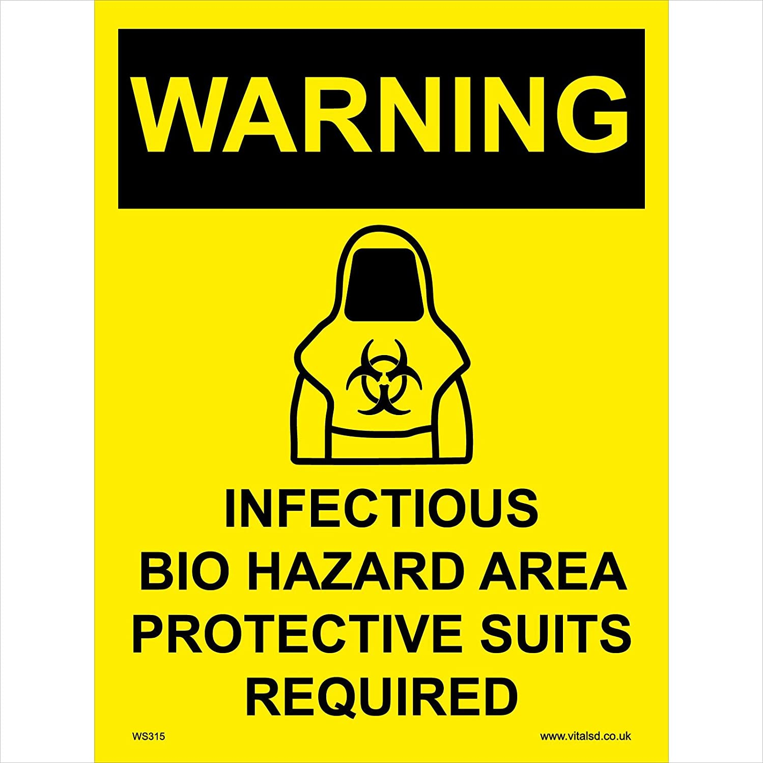 WS315 Warning Sign Warning INFECTIOUS BIO Hazard Area Protective Suits Required Signs 200mm x 300mm .Sticker//SAV White Background