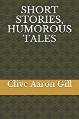 SHORT STORIES,  HUMOROUS TALES Paperback