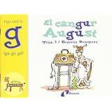 El cangur August (ga, go, gu): Juga amb la g (ga, go, gu) (Catalá - A Partir De 3 Anys - Llibres Didàctics - Zoo De Les Lletres)