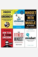 Crushing it gary vaynerchuk, life leverage, mindset with muscle, how to be fucking awesome, fitness mindset and mindset carol dweck 6 books collection set Paperback