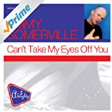 Almighty Presents: Can't Take My Eyes Off You