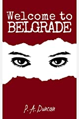 Welcome to Belgrade: Self-Inflicted Wounds Book One Kindle Edition