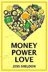 Money Power Love: A critically-acclaimed novel Kindle Edition
