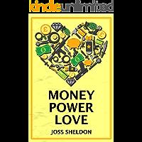 Money Power Love: A critically-acclaimed novel