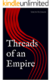Threads of an Empire (Breaker of Nations Book 1)