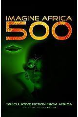 Imagine Africa 500 Kindle Edition