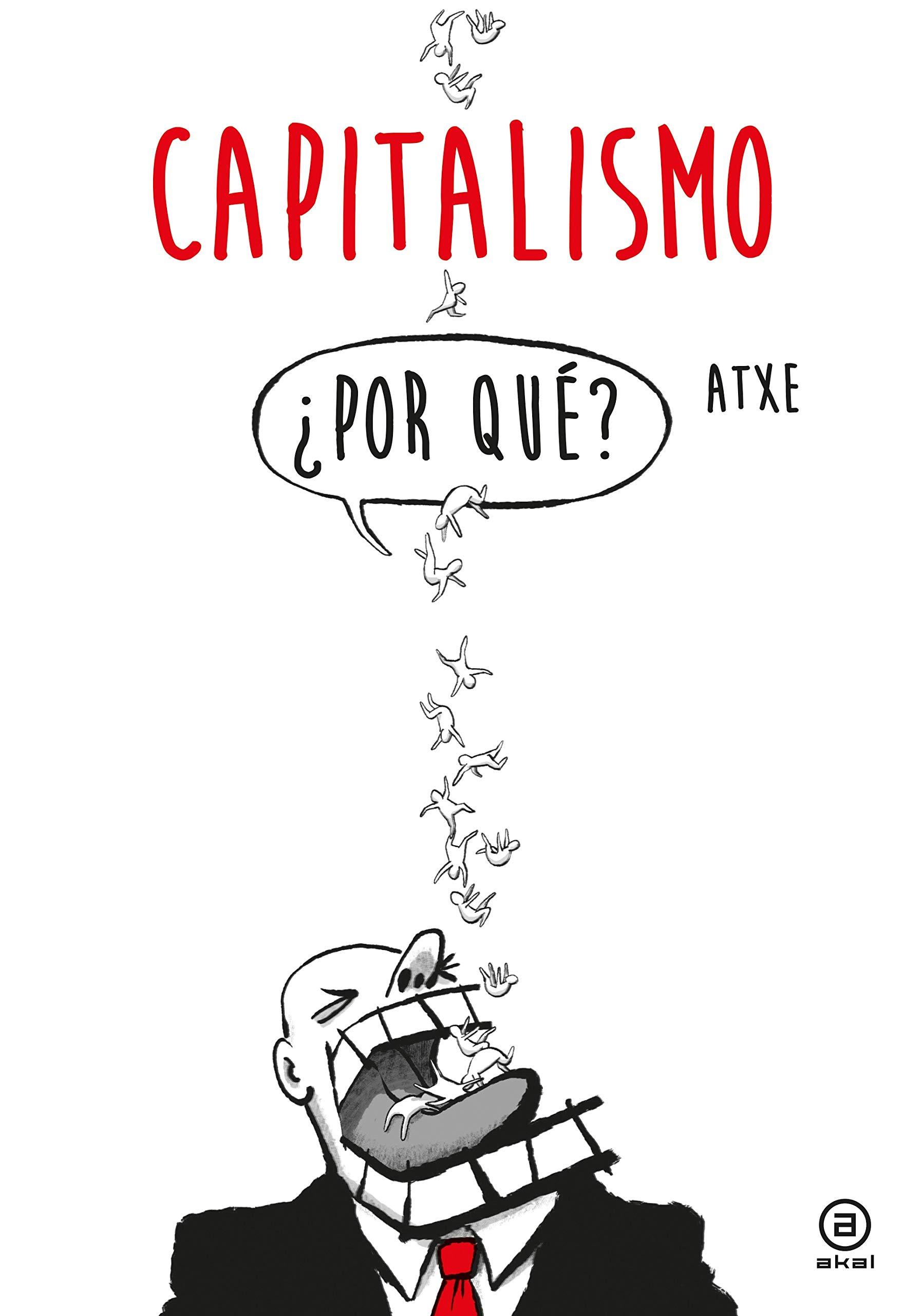 Capitalismo ¿por qué? (La Palabra Ilustrada)