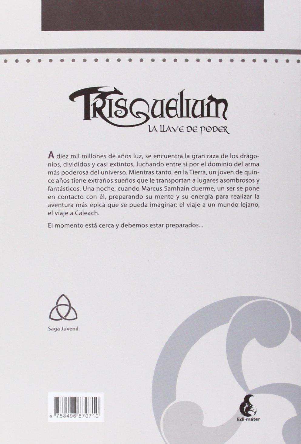 Trisquelium. La Llave de Poder (Narrativa juvenil): Amazon ...