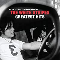 The White Stripes Greatest Hits (Vinyl)