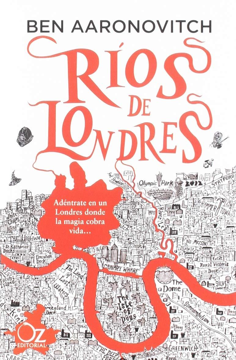 Ríos de Londres (Oz Bolsillo): Amazon.es: Aaronovitch, Ben, Martínez Pérez, Cristina: Libros
