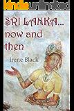 Sri Lanka... now and then (English Edition)